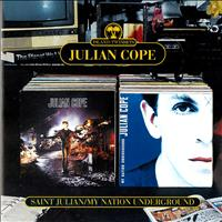 Julian Cope - Saint Julian + My Nation Underground