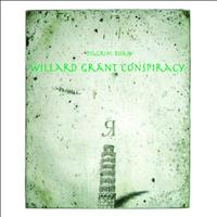 Willard Grant Conspiracy - Pilgrim Road