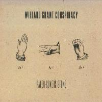 Willard Grant Conspiracy - Paper Covers Stone