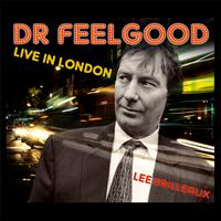 Dr Feelgood - Live in London (Expanded And Remastered)