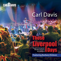 Carl Davis - Those Liverpool Days