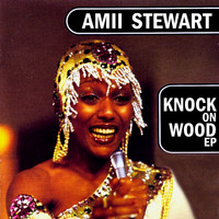 Amii Stewart - Knock On Wood EP