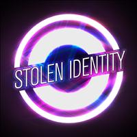 Stolen Identity - Entice You