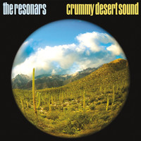The Resonars - Crummy Desert Sound