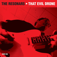 The Resonars - That Evil Drone