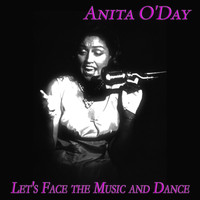 Anita O'Day - Let's Face the Music and Dance