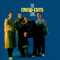 The Crew Cuts - Sing