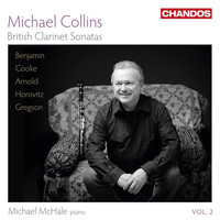 Michael Collins - British Clarinet Sonatas, Vol. 2