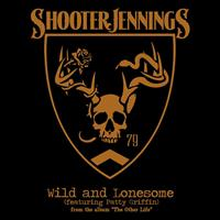 Shooter Jennings - Wild & Lonesome
