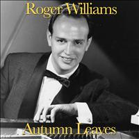 Roger Williams - Autumn Leaves