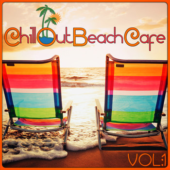 Various Artists - Chill Out Beach Cafe, Vol. 1