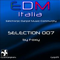 Foxy - Edm Selection 007