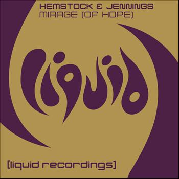 Hemstock & Jennings - Mirage (Of Hope)
