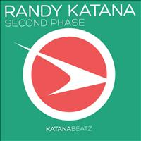 Randy Katana - Second Phase
