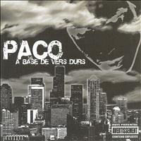 Paco - A base de vers durs (Explicit)