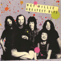Wet Willie - Wet Willie's Greatest Hits