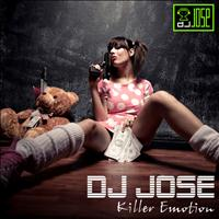 DJ Jose - Killer Emotion