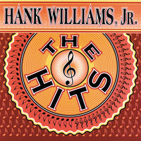 Hank Williams Jr. - The Hits