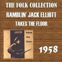 Ramblin' Jack Elliott - Takes The Floor