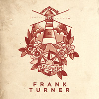 Frank Turner - Recovery