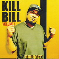 Bavgate - Kill Bill, Vol. 1 (Explicit)