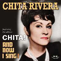 Chita Rivera - Chita! / And Now I Sing!