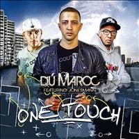 Dú Maroc - One Touch (Single)