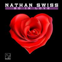 Nathan Swiss - So in Love