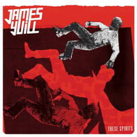James Yuill - These Spirits