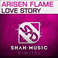 Arisen Flame - Love Story