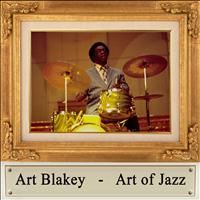 Art Blakey - Art of Jazz