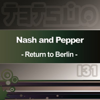 Nash & Pepper - Return to Berlin