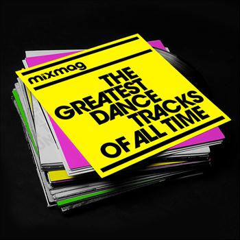 Various Artists - Mixmag - The Greatest Dance Tracks of All Time