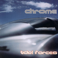 Chrome - Tidol Forces