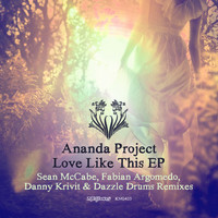 Ananda Project - Love Like This EP