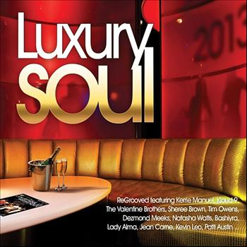 Various Artists - Luxury soul 2013