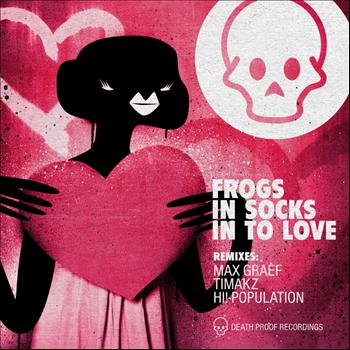 Frogs In Socks - In To Love