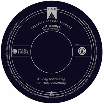 Luke Solomon - Say Something