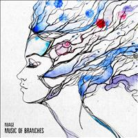 Nuage - Music Of Branches