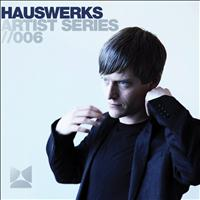 Hauswerks - Artist Series Volume 6
