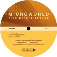 Microworld - Time Before Techno