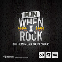 M.in - When I Rock