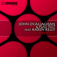 John O'Callaghan & Full Tilt feat. Karen Kelly - Breathe