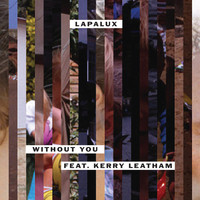Lapalux - Without You