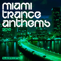Tritonal Vs. Super8 & Tab - Miami Trance Anthems 2013