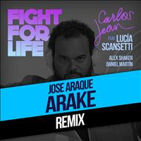 Carlos Jean - Fight For Life (Arake & Rabbit Sound Remix) [feat. Lucía Scansetti, Alex Shaker & Daniel Martín]