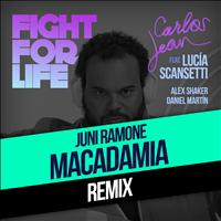 Carlos Jean - Fight For Life (Juni Ramone & Macadamia Nut Brittle Remix) [feat. Lucía Scansetti, Alex Shaker & Daniel Martín]