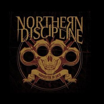 Northern Discipline - Harvester of Hate