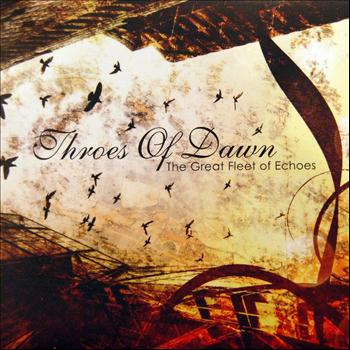 Throes Of Dawn - The Great Fleet of Echoes