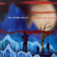 The Autumn Project - A Burning Light